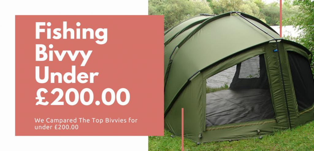 Fishing Bivvy Under £200