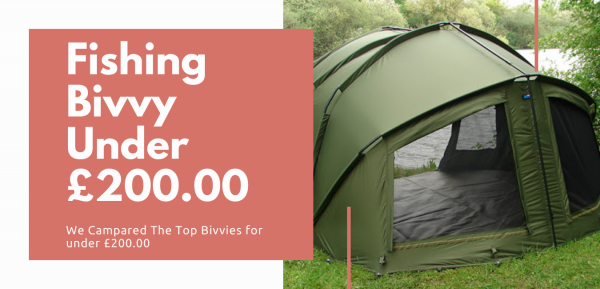 best fishing bivvy for under £200.00